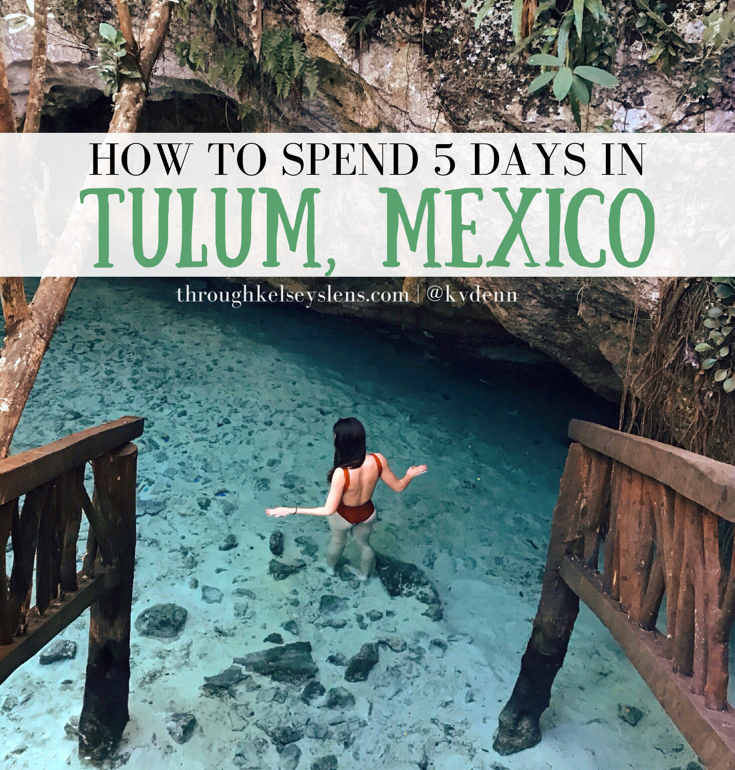 Plan Your 5 Day Tulum Mexico Itinerary