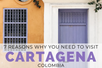 Why You Should Visit Cartagena, Colombia | Through Kelseys Lens