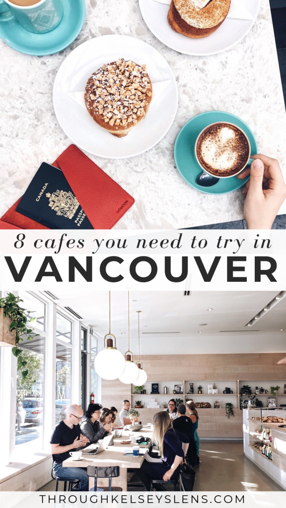 Best Vancouver Coffee Shops | Through Kelsey's Lens