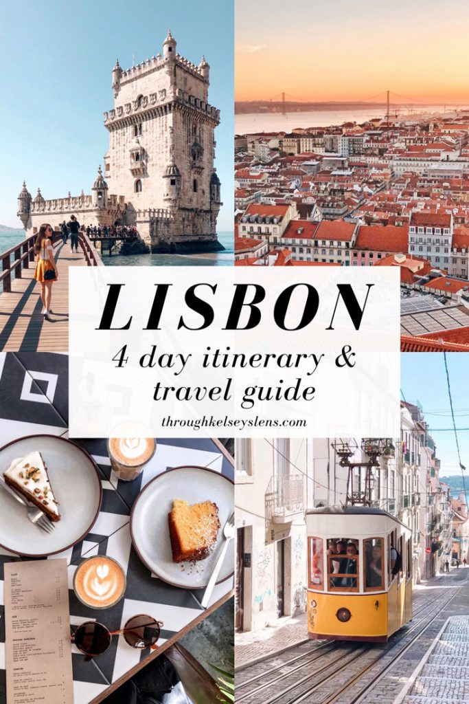 Lisbon 4 Day Itinerary and Travel Guide