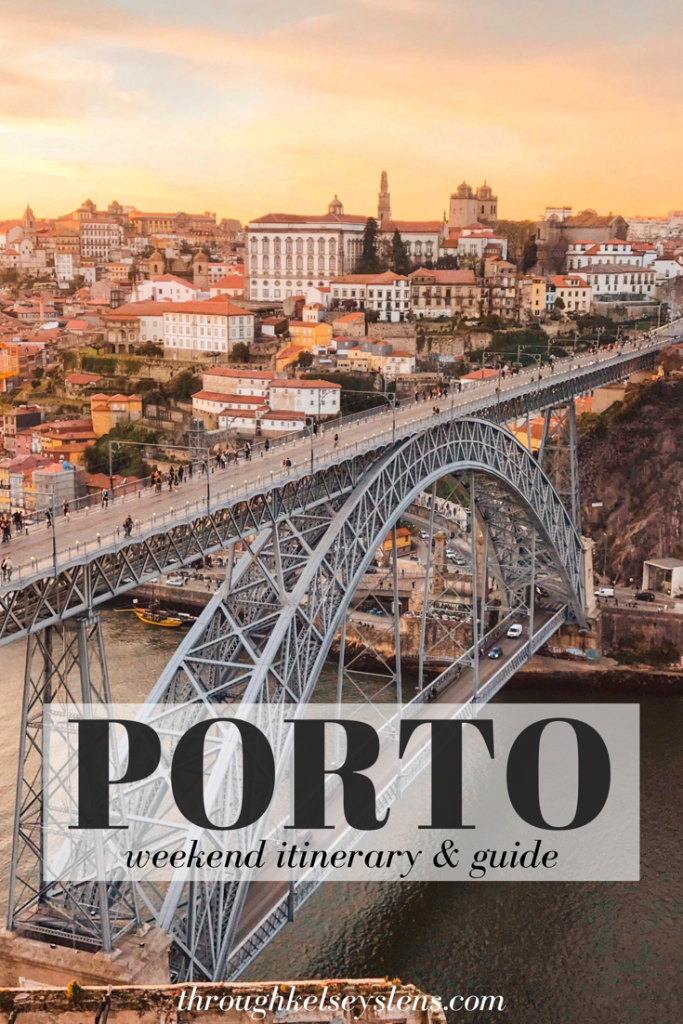 Porto Itinerary | Through Kelsey's Lens