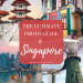 Ultimate Singapore Photo Guide: Top 10 Most Instagrammable Spots